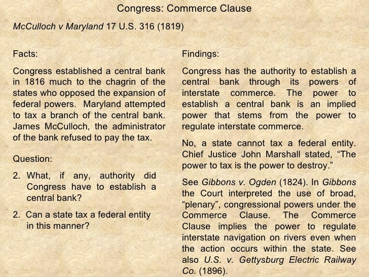 mc culloch v maryland 1819 essay In 1791 was when the first nation bank was created in 1816 the nation decided that we might need a second national bank but some people thought that national bankers.
