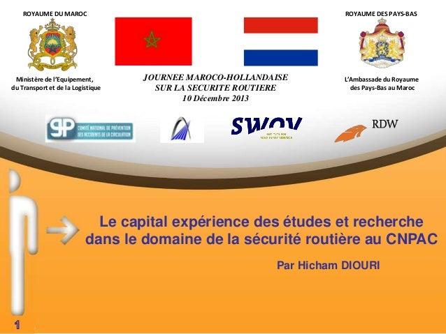ROYAUME DU MAROC  Ministère de l'Equipement, du Transport et de la Logistique  ROYAUME DES PAYS-BAS  JOURNEE MAROCO-HOLLAN...