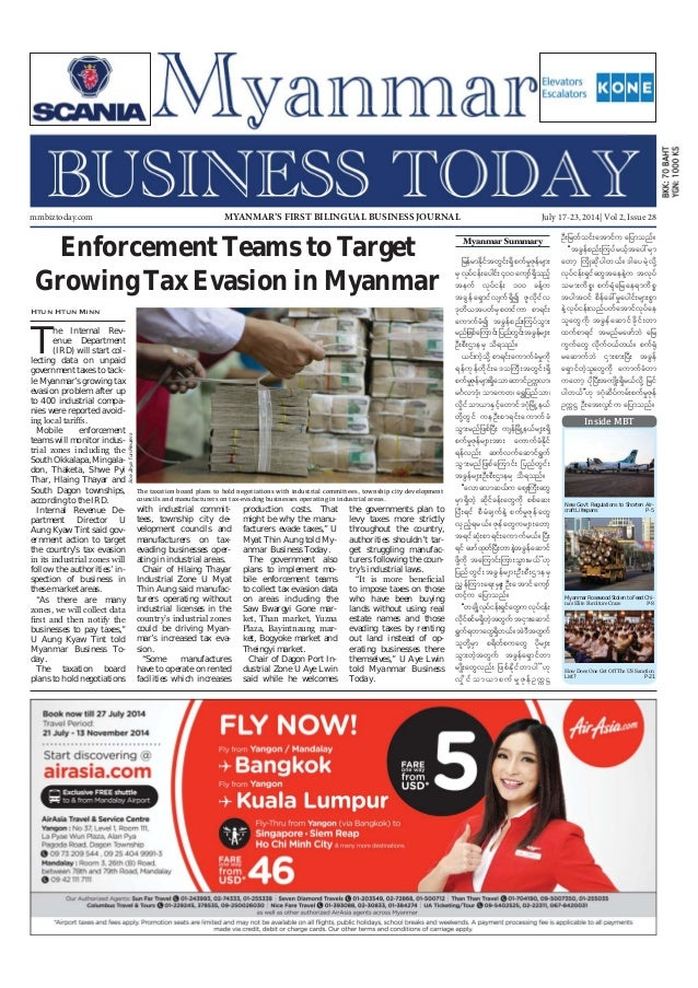 July 17-23, 2014 Myanmar Business Today mmbiztoday.com mmbiztoday.com July 17-23, 2014| Vol 2, Issue 28MYANMAR'S FIRST BIL...