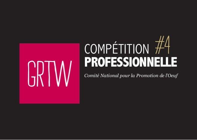 pour le CNPOcompétitionprofessionnelle#4Comité National pour la Promotion de l'Oeuf