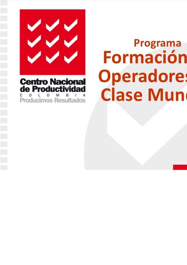 ProgramaFormacióndeOperadoresdeClaseMundial