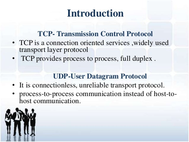 TCP & UDP ( Transmission Control Protocol and User Datagram