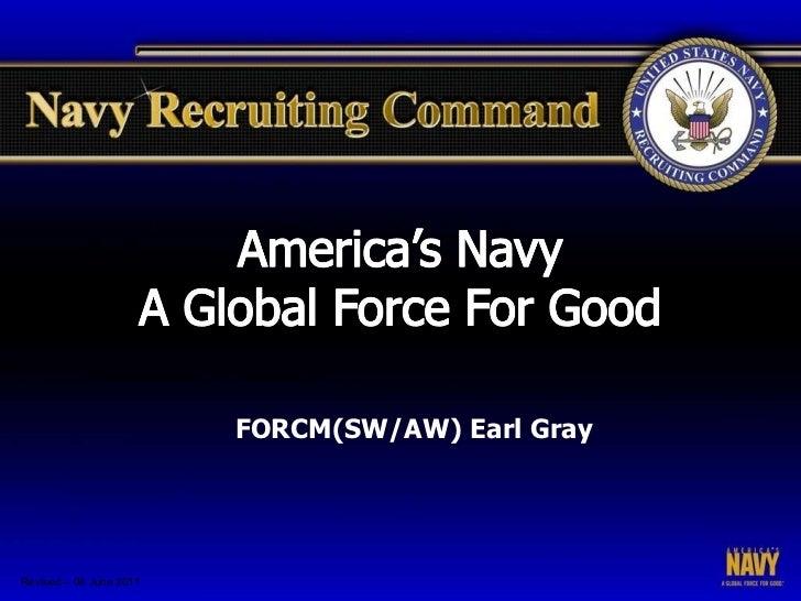 Revised – 08 June 2011 FORCM(SW/AW) Earl Gray