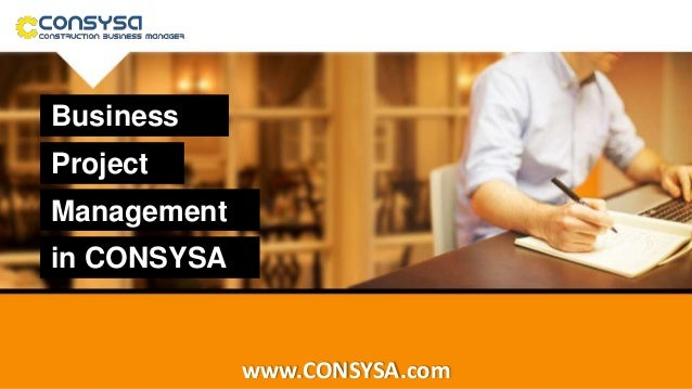 Business Project Management www.CONSYSA.com in CONSYSA