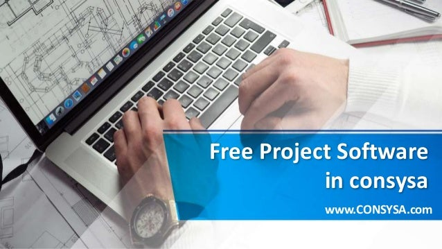Free Project Software in consysa www.CONSYSA.com