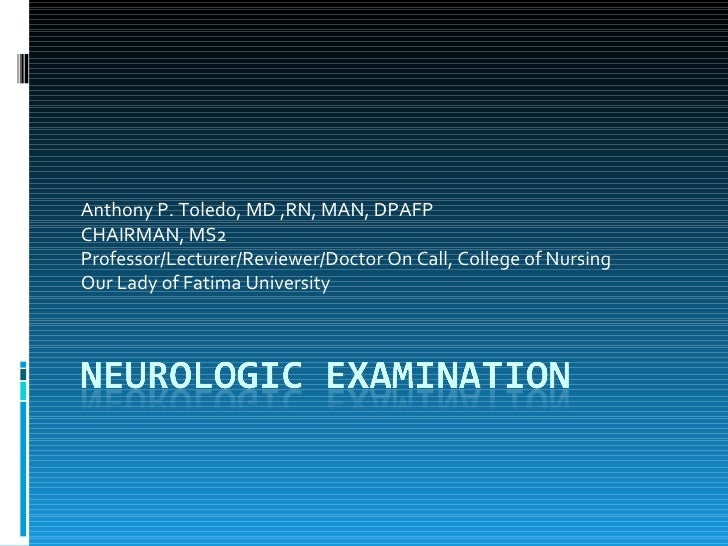 Anthony P. Toledo, MD ,RN, MAN, DPAFP CHAIRMAN, MS2 Professor/Lecturer/Reviewer/Doctor On Call, College of Nursing Our Lad...