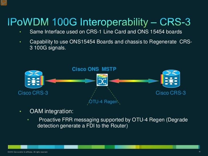 •              Same Interface used on CRS-1 Line Card and ONS 15454 boards                •              Capability to use...