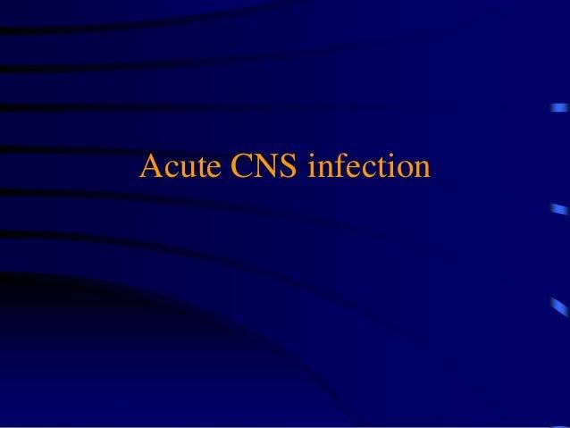 Acute CNS infection