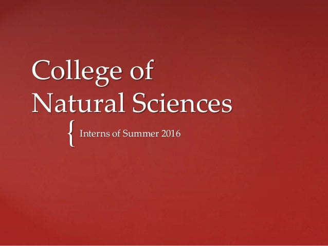 { College of Natural Sciences Interns of Summer 2016