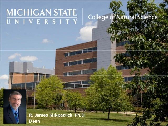 R. James Kirkpatrick, Ph.D. Dean R. James Kirkpatrick, Ph.D. Dean