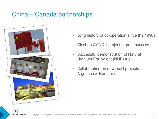 China – Canada partnerships - Copyright - © [2016] SNC-Lavalin Inc. and its member companies. All rights reserved. Unautho...