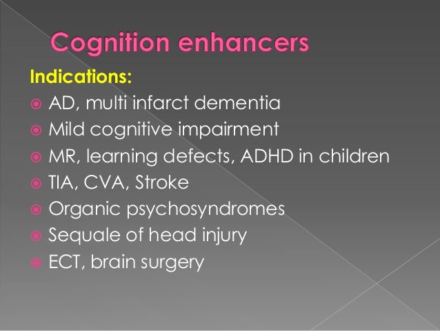 ACEs that cross BBB are preferred. Tacrine:  Longer acting, reversible ACE  Palliative for mild to moderate AD  Orally ...