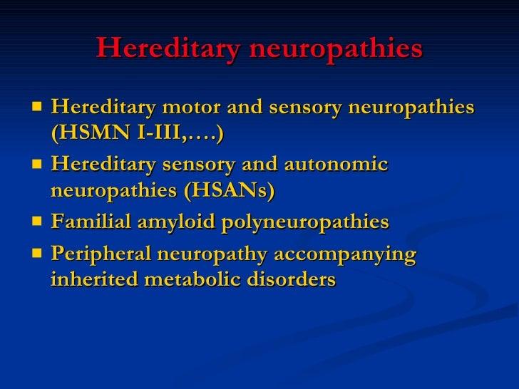 Hereditary Sensory Neuropathy  Hereditary Sensory And Autonomic Neuropathy
