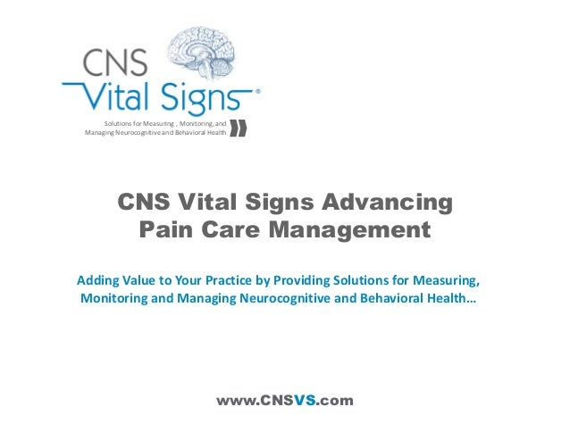 www.CNSVS.com Solutions for Measuring , Monitoring, and  Managing Neurocognitive and Behavioral Health CNS Vital Signs Adv...
