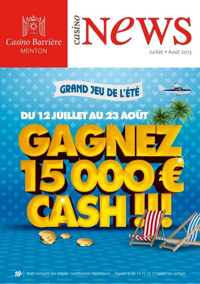 news casino Juillet s Août 2013 Du12juilletau23août