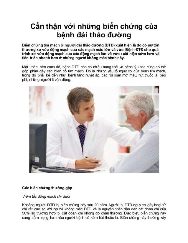 Cẩn thận với những biến chứng của bệnh đái tháo đường Biến chứng tim mạch ở người đái tháo đường (ĐTĐ) xuất hiện là do có ...