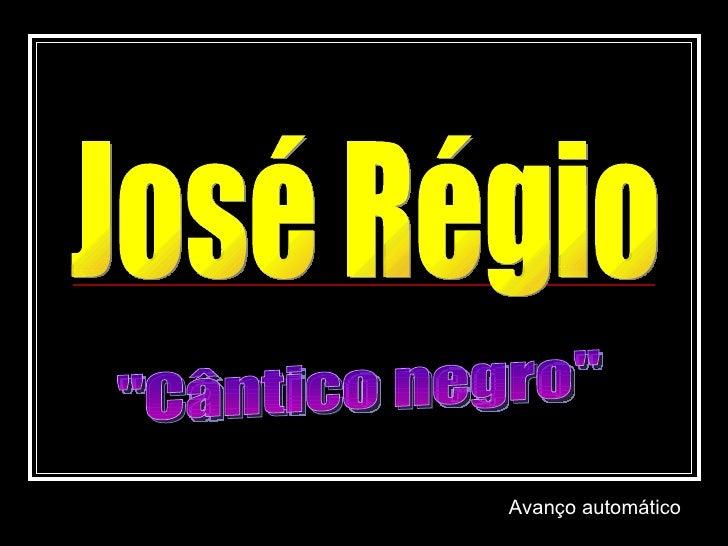 "José Régio ""Cântico negro"" Avanço automático"