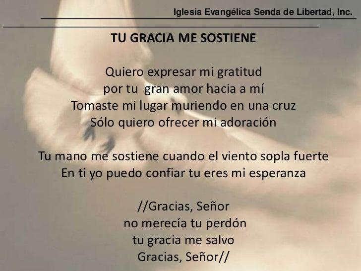 Iglesia Evangélica Senda de Libertad, Inc.            TU GRACIA ME SOSTIENE          Quiero expresar mi gratitud          ...