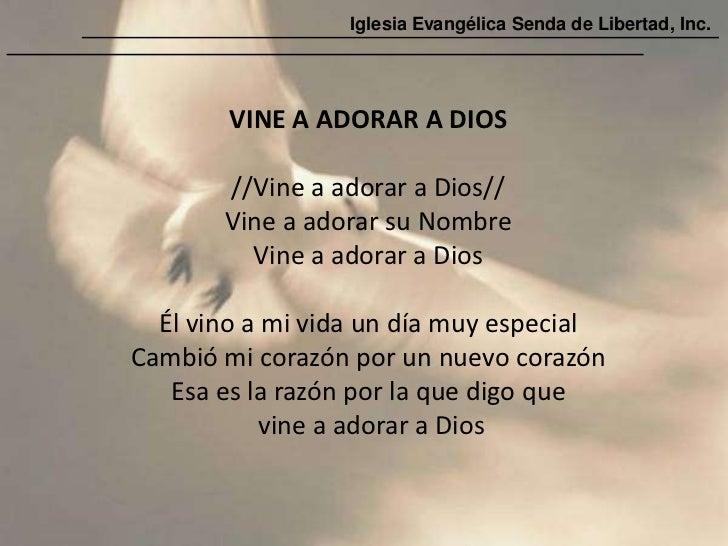 Iglesia Evangélica Senda de Libertad, Inc.        VINE A ADORAR A DIOS       //Vine a adorar a Dios//       Vine a adorar ...