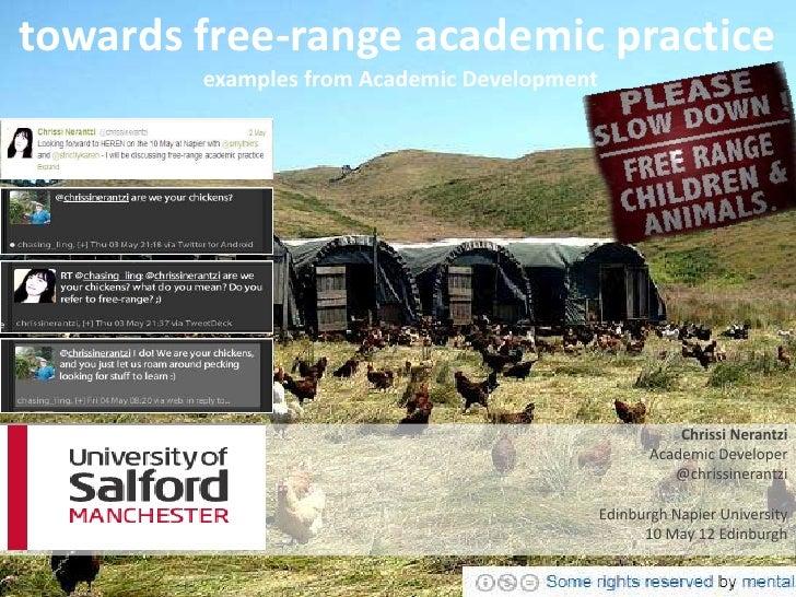 towards free-range academic practice        examples from Academic Development                                            ...