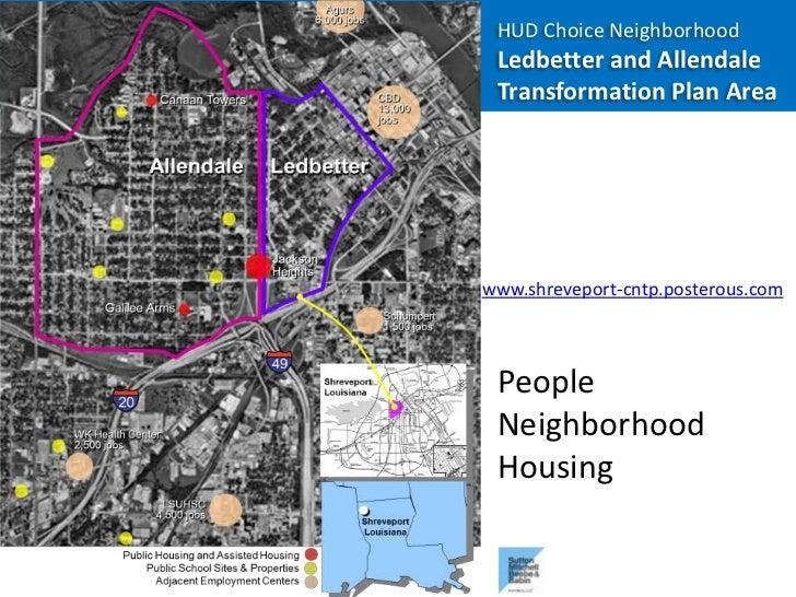 HUD Choice Neighborhood Ledbetter and Allendale Transformation Plan Areawww.shreveport-cntp.posterous.com People Neighborh...