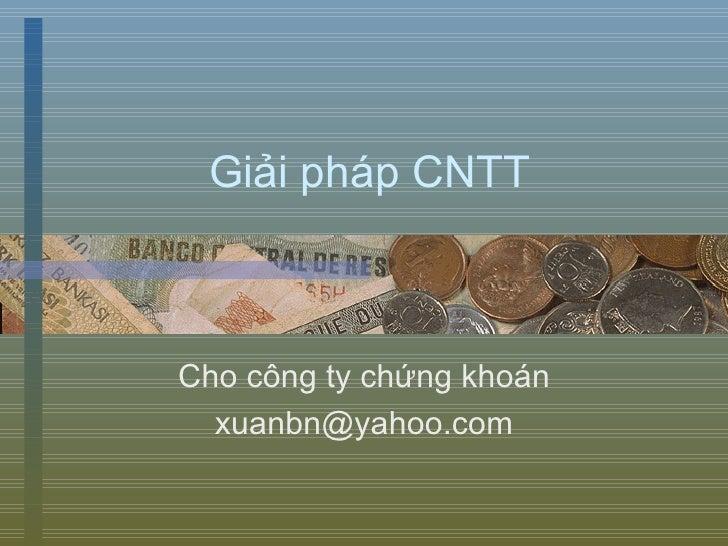 Giải pháp CNTT Cho công ty chứng khoán [email_address]