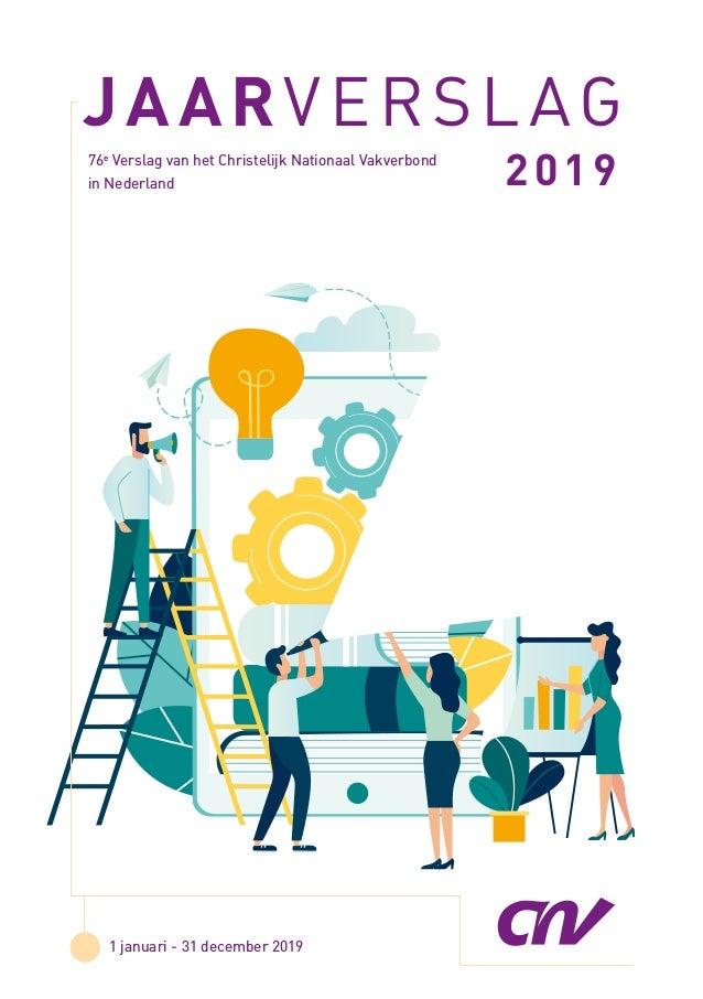 2019JAARVERSLAG 201976e Verslag van het Christelijk Nationaal Vakverbond in Nederland 1 januari - 31 december 2019