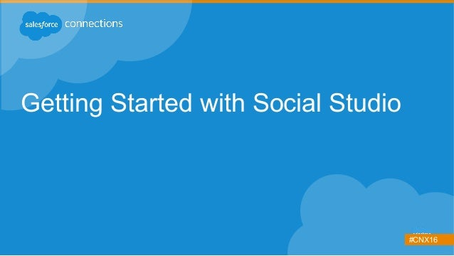 #CNX16 Getting Started with Social Studio