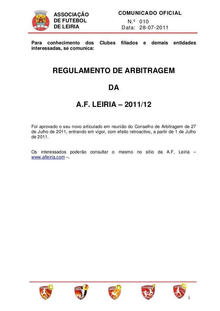 ASSOCIAÇÃO                    COMUNICADO OFICIAL             DE FUTEBOL                          N.º 010             DE LE...