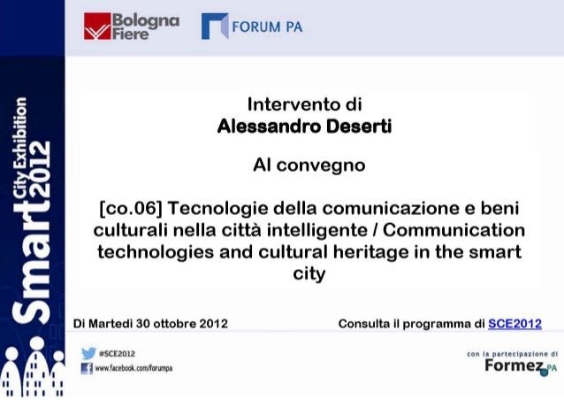 Observatory on Smart Cities Politecnico di MilanoSmart citiesand cultural heritageA preliminary observationAlessandro Dese...