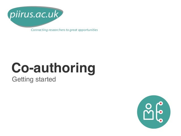 Co-authoring Getting started Connecting researchers to great opportunities