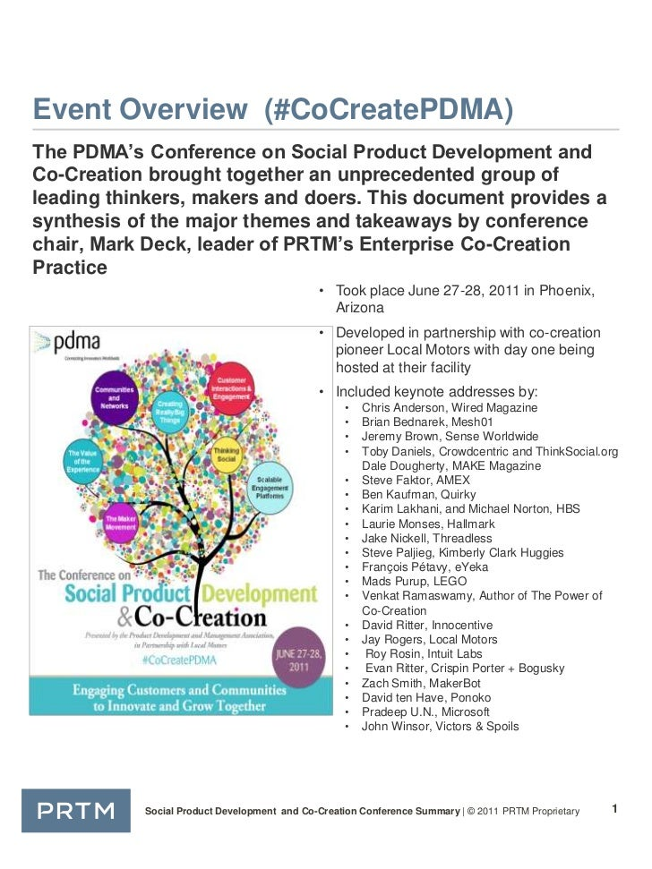 Event Overview  (#CoCreatePDMA)<br />The PDMA's Conference on Social Product Development and Co-Creation brought together ...