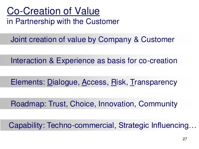 benefits of co creation of value Purpose – existing research suggests a multitude of approaches to value co‐creation that bring with them a range of different ideas on what constitutes the concept.