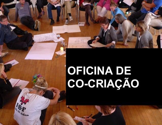 OFICINA DE CO-CRIAÇÃO