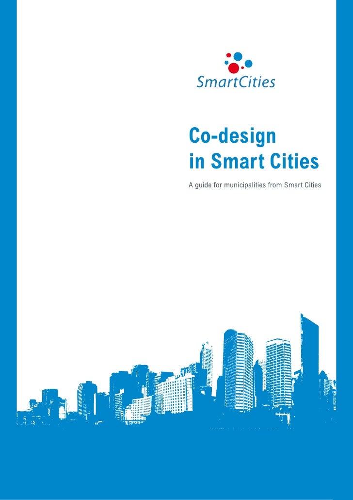 Co-designin Smart CitiesA guide for municipalities from Smart Cities                                Co-design in Smart Cit...