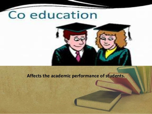 effects of academic performance of students The effects of study habits on academic performance essay sample this study identifies whether study habits bring positive or negative effects to the academic performance of students this study gives sufficient information on which study habits bring high general percentage average of students.