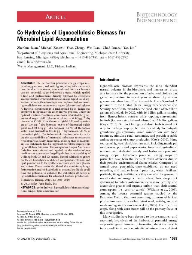 ARTICLE Co-Hydrolysis of Lignocellulosic Biomass for Microbial Lipid Accumulation Zhenhua Ruan,1 Michael Zanotti,1 Yuan Zh...