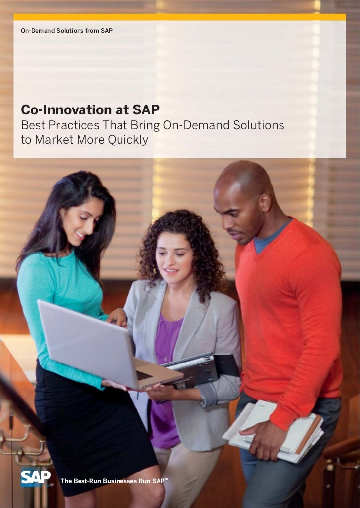 On-Demand Solutions from SAPCo-Innovation at SAPBest Practices That Bring On-Demand Solutionsto Market More Quickly