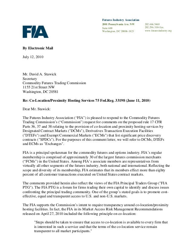 Futures Industry Association 2001 Pennsylvania Ave. NW Suite 600 Washington, DC 20006-1823 By Electronic Mail July 12, 201...