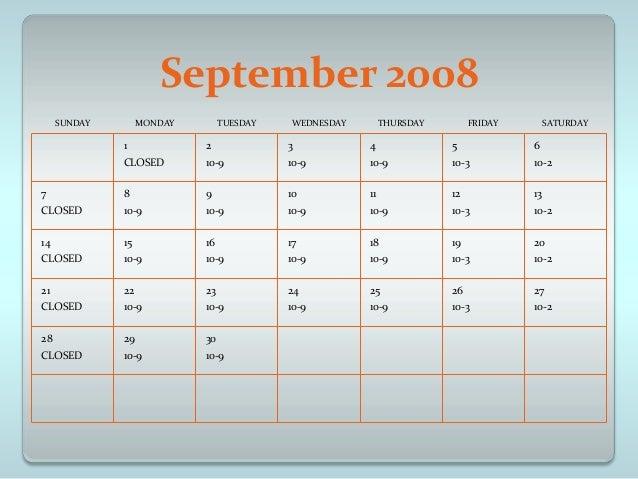 September 2008     SUNDAY        MONDAY        TUESDAY   WEDNESDAY        THURSDAY        FRIDAY        SATURDAY          ...