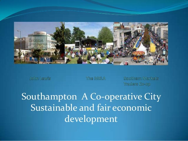 Southampton A Co-operative City Sustainable and fair economic development