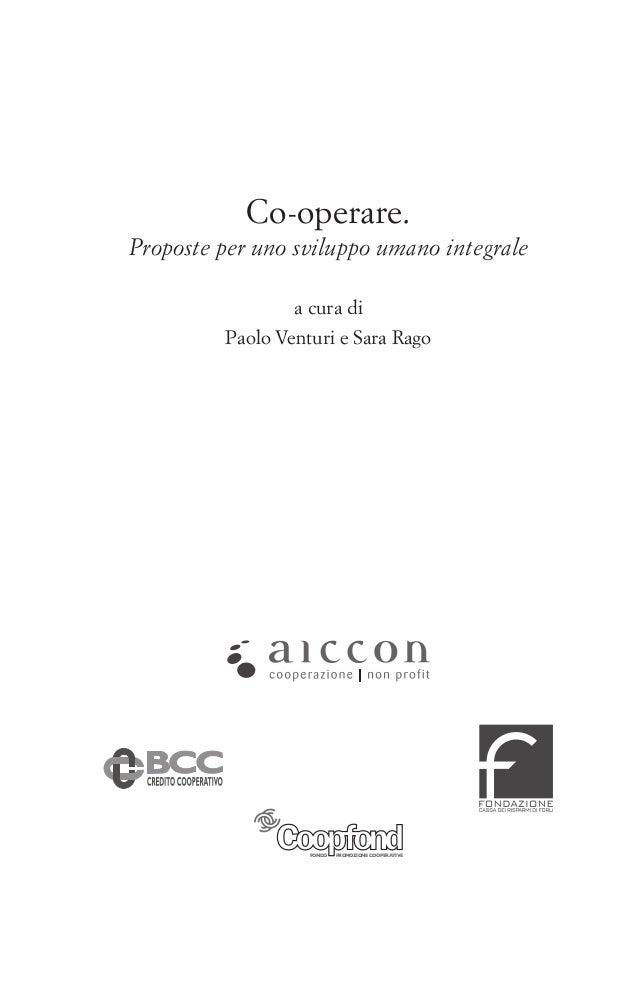 Co-operare. Proposte per uno sviluppo umano integrale a cura di Paolo Venturi e Sara Rago  FONDO  PROMOZIONE COOPERATIVE