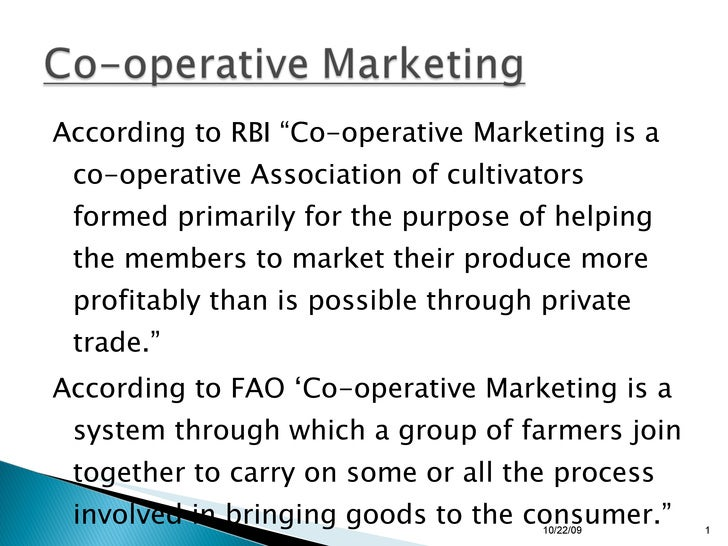 """<ul><li>According to RBI """"Co-operative Marketing is a co-operative Association of cultivators formed primarily for the pur..."""