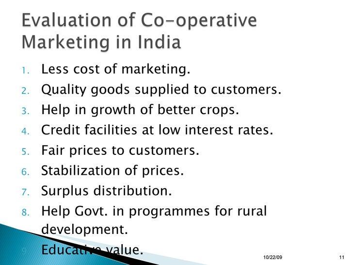 <ul><li>Less cost of marketing. </li></ul><ul><li>Quality goods supplied to customers. </li></ul><ul><li>Help in growth of...