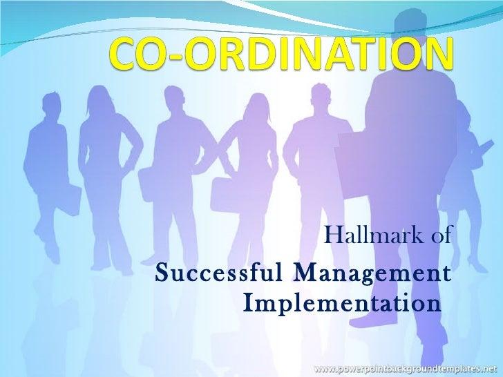 Hallmark of Successful Management Implementation