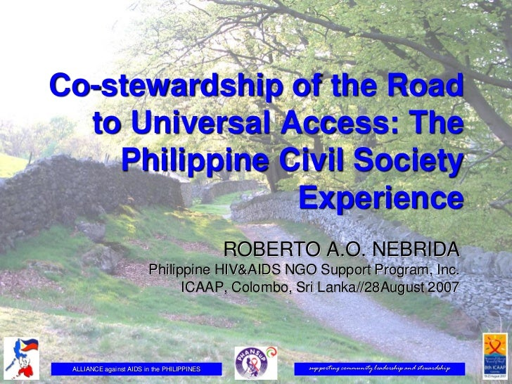 Co-stewardship of the Road  to Universal Access: The    Philippine Civil Society                Experience                ...