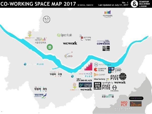 로고타입: 블랙 베이직 기본형 CO-WORKING SPACE MAP 2017 IN SEOUL, PANGYO Ver. 1 Last Updated on July 31, 2017 *로고를 클릭하면 해당 기업의 홈페이지로 이동...