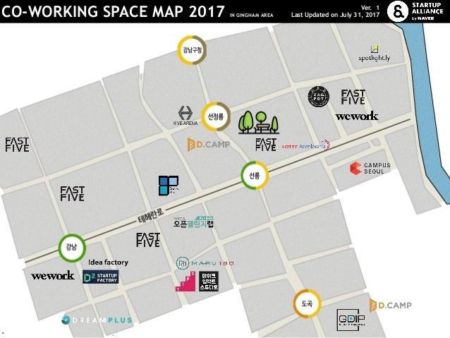 *로고를 클릭하면 해당 기업의 홈페이지로 이동합니다. CO-WORKING SPACE MAP 2017 IN GINGHAM AREA Ver. 1 Last Updated on July 31, 2017