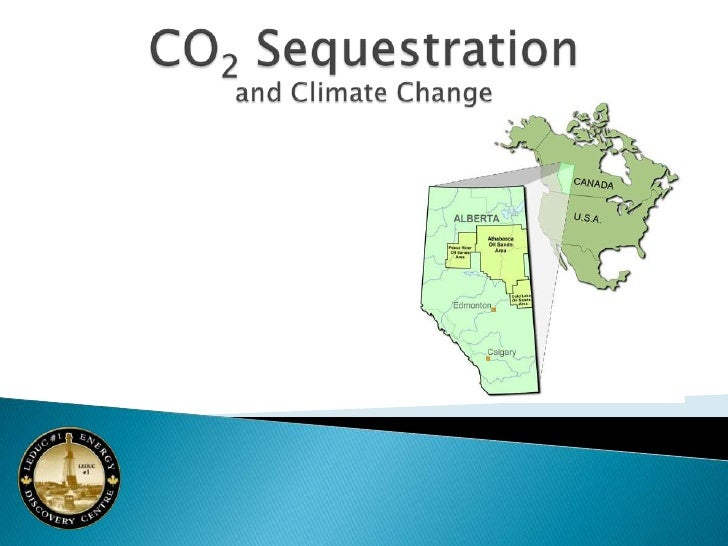 CO2 Sequestrationand Climate Change<br />