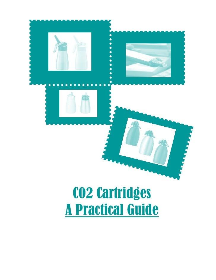 CO2 Cartridges - A Practical Guide